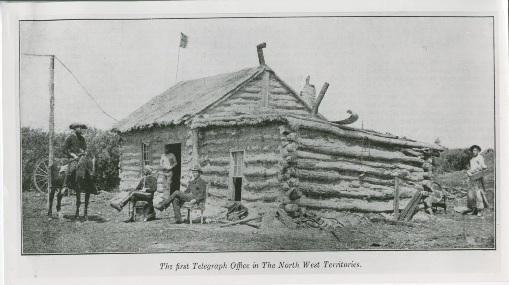 The first Telegraph Office in The North West Territories.